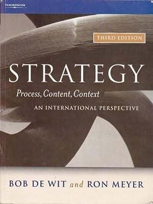 Strategy: Process, Content and Context; An Internation: Wit, Bob De;