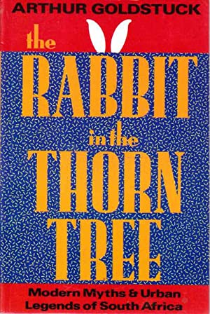 The Rabbit in the Thorn Tree: Modern: Goldstuck, Arthur