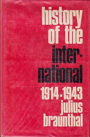 History of the International: 1914-1943; Volume 2: Braunthal, Julius; Clarke,