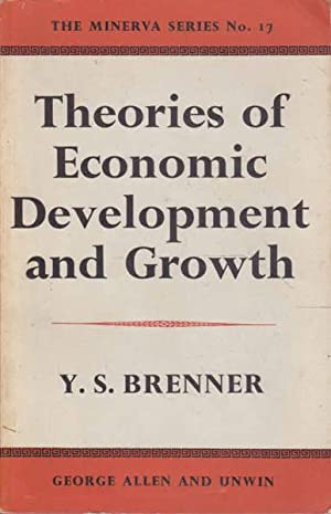Theories of Economic Development and Growth: The Minerva Series No. 17