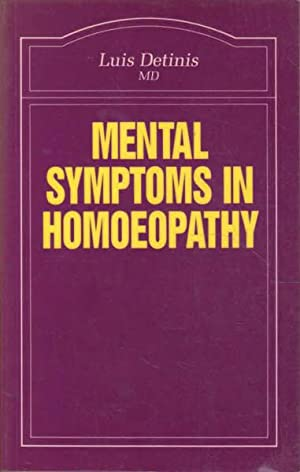 Mental Symptons in Homeopathy: Detinis, Luis; Churchill,