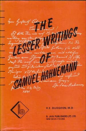 The Lesser Writings of Samuel Hahnemann: Hahnemann; Samuel; Dudgeon,