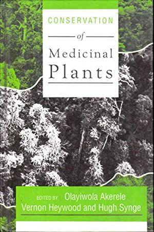 Conservation of Medicinal Plants: Proceedings of an: Akerele, Olayiwola (ed.);
