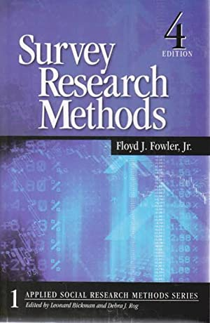 Survey Research Methods: Applied Social Research Methods: Fowler, Floyd J.