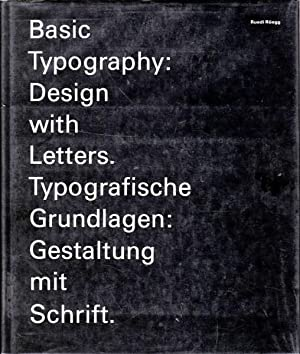 Basic Typography: Design with Letters: Ruegg, Ruedi