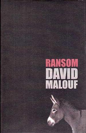 Ransom: Malouf, David