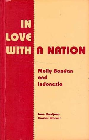 In Love with a Nation: Molly Bondan: Bondan, Molly; Hardjono,