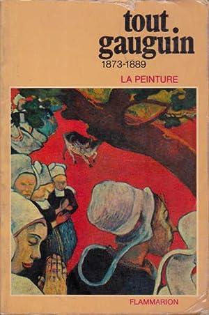 Tout Gauguin 1873-1889: Peinture, La