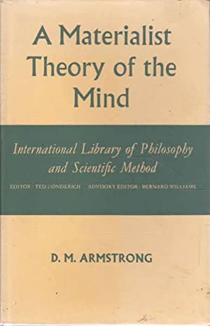 A Materialist Theory of Mind: International Library: Armstrong, D. M.