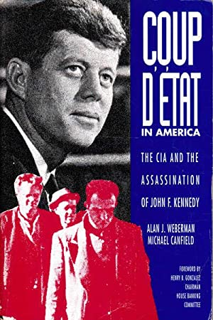 Coup D'Etat in America: The CIA and: Weberman, Alan J.;