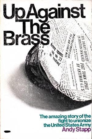 Up Against the Brass: The Amazing Story: Stapp, Andy
