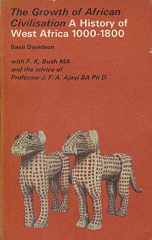 The Growth of African Civilisation: A History: Davidson, Basil