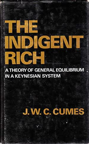 The Indigent Rich: A Theory of General Equilibrium in a Keynesian System