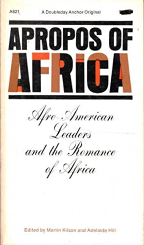 Apropos of Africa: Afro-American Leaders and the: Cromwell hill, Adelaide;
