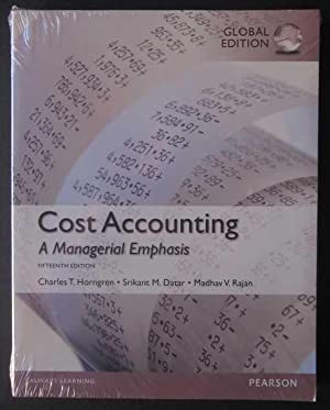 Cost Accounting: A Managerial Emphasis Global Edition: Horngren, Charles T;