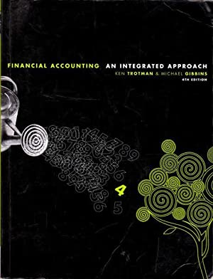 Financial Accounting: An Integrated Approach Fourth Edition