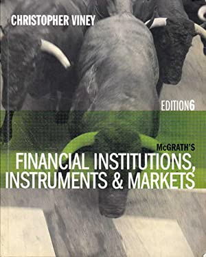 McGrath's Financial Institutions, Instruments and Markets Sixth Edition