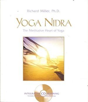 Yoga Nidra: The Meditative Heart of Yoga: Miller, Richard