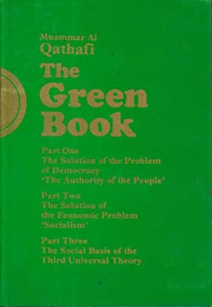 The Green Book: Part One, Two and: Qathafi, Muammar Al