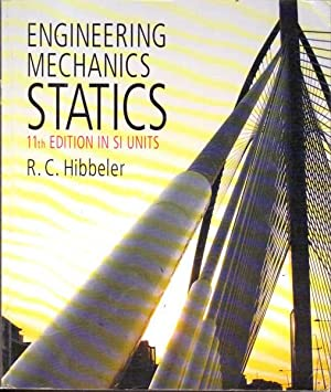 Engineering Mechanics Statics: 11th Edition in SI: Hibbeler, R. C.;