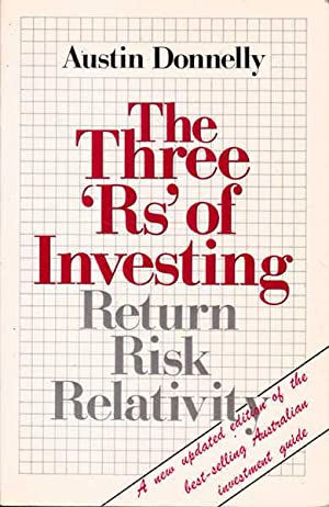 The Three 'RS' of Investing: Return, Risk, Relativity