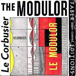 The Modulor: A Harmonious Measure to the: Corbusier, Le; Francia,