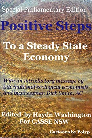 Positive Steps to a Steady State Economy: Special Parliamentary Edition