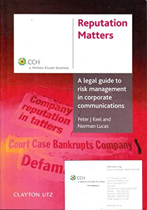 Reputation Matters: A Legal Guide to Risk: Keel, Peter J.;