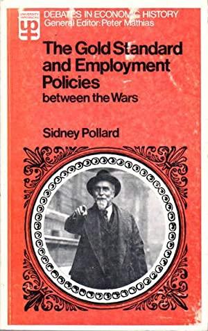 The Gold Standard and Employment Policies Between the Wars