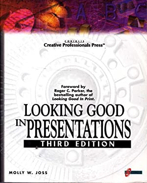 Looking Good in Presentations Third Edition
