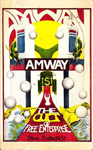 Amway The Cult of Free Enterprise