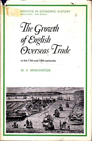 The Growth of English Overseas Trade: In the 17th and 18th Centuries
