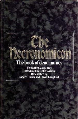 The Necronomicon: The Book of Dead Names: George Hay (Editor)