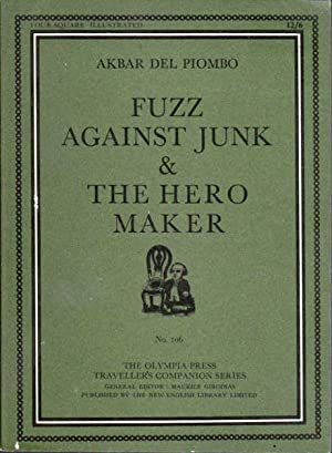 Fuzz Against Junk and the Hero Maker: Piombo, Akbar Del