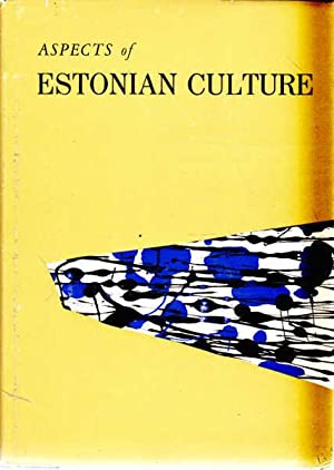 Aspects of Estonian Culture: Aavik, Johannes; Hager,