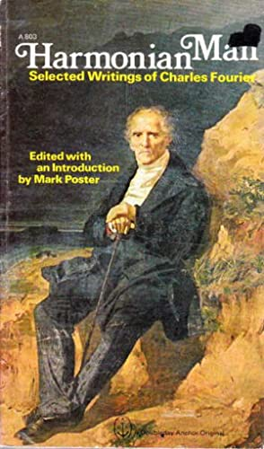 Harmonian Man, Selected Writings of Charles Fourier: Fourier, Charles; Poster,