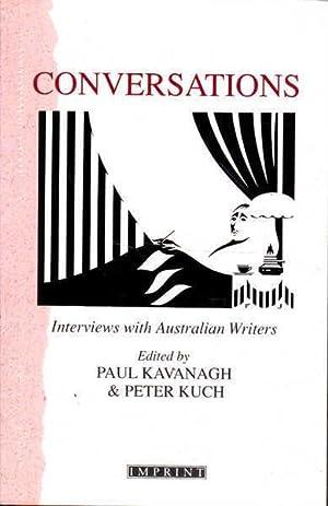 Conversations: Interviews with Australian Writers: Kavanagh, Paul; Kuch,
