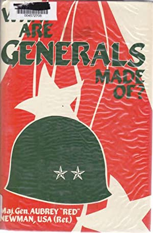 What are Generals Made of?: Newman, Maj. Gen.