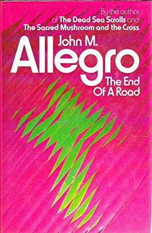 The End of a Road: Allegro, John M.
