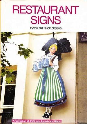 Restaurant Signs: Excellent Shop Designs, a Collection: Shotenkenchiku-Sha