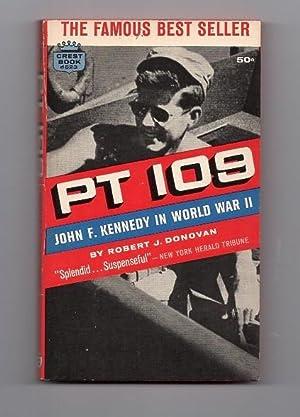 PT 109 John F. Kennedy In World: Robert J. Donovan