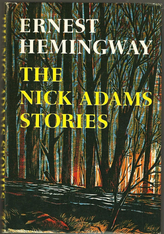 The Nick Adams Stories: Hemingway, Ernest
