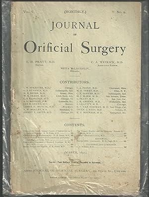 Journal Of Orificial Surgery, Volume V, No. 9, March, 1897: Pratt, E. H., M. D., and C. A. Weirick,...