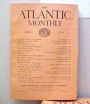 The Atlantic Monthly, Volume 113, No. 4,