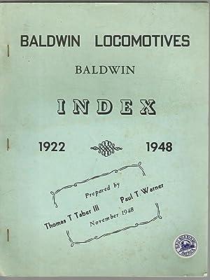 Baldwin Locomotives and Baldwin Index 1922-1948: Taber, Thomas T. and Paul Warner