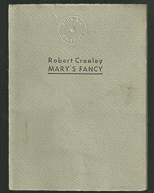 Mary's Fancy: Creeley, Robert