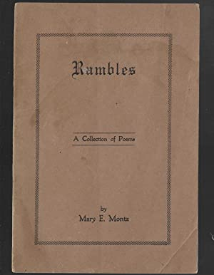 Rambles: A Collection Of Poems: Montz, Mary E.