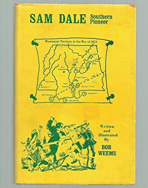 Sam Dale Southern Pioneer: Weems, Bob