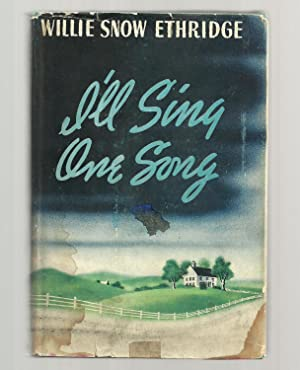 I'll Sing One Song: Ethridge, Willie Snow