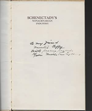 Schenectady's Nonagenarian Industry 1848 - 1938: Ten Eyck, Mills